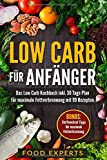 Low Carb für Anfänger: Das Low Carb Kochbuch...