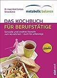 metabolic balance® - Das Kochbuch für...