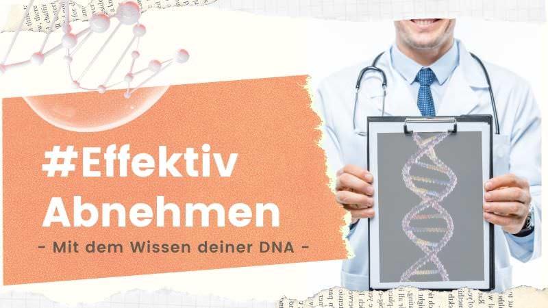 Effektiv Abnehmen DNA
